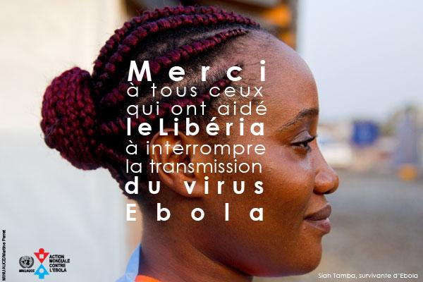 Merci à tous ceux qui ont aidé le Libéria à interrompre la transmission du virus Ebola