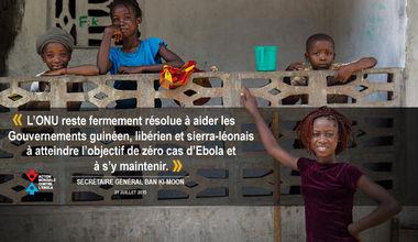 L'ONU reste fermement résolue à aider les Gouvernements guinéen, libérien et sierra-léonais à atteindre l'objectif de zéro cas d'Ebola et à s'y maintenir. Ban Ki-moon